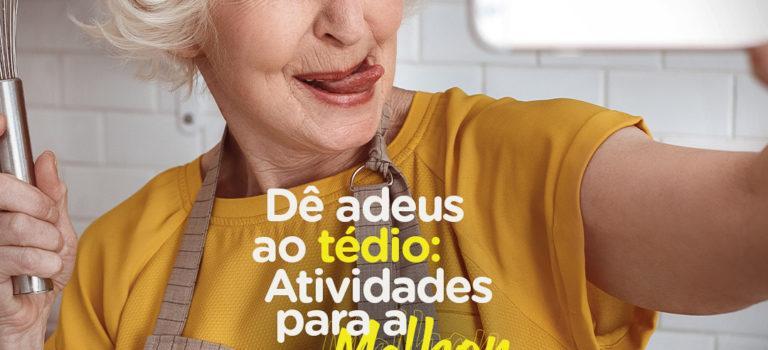 Atividades em casa: Especial Idosos!